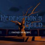 VR対応ゲーム『Redemption's Guild』はKICKSTARTERには失敗したが現在も開発が続くMORPG
