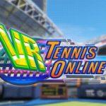 必殺ショットを撃ち放て!次世代テニスゲーム『VR Tennis Online』2月16日配信開始